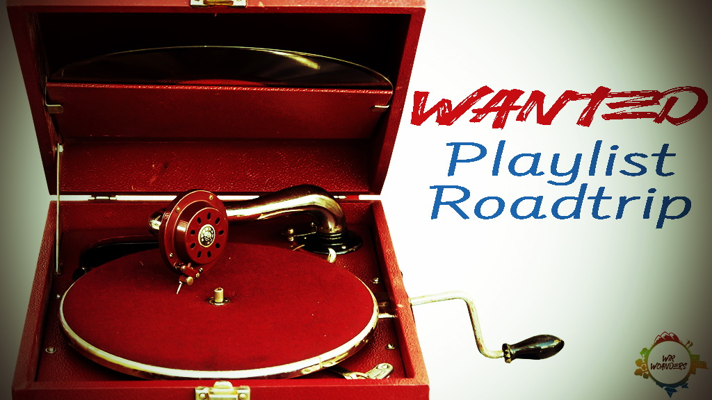 Wanted Playlist Roadtrip